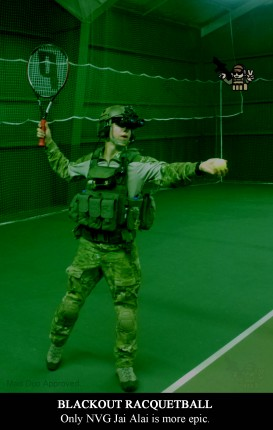 NVG Racquetball is Epic